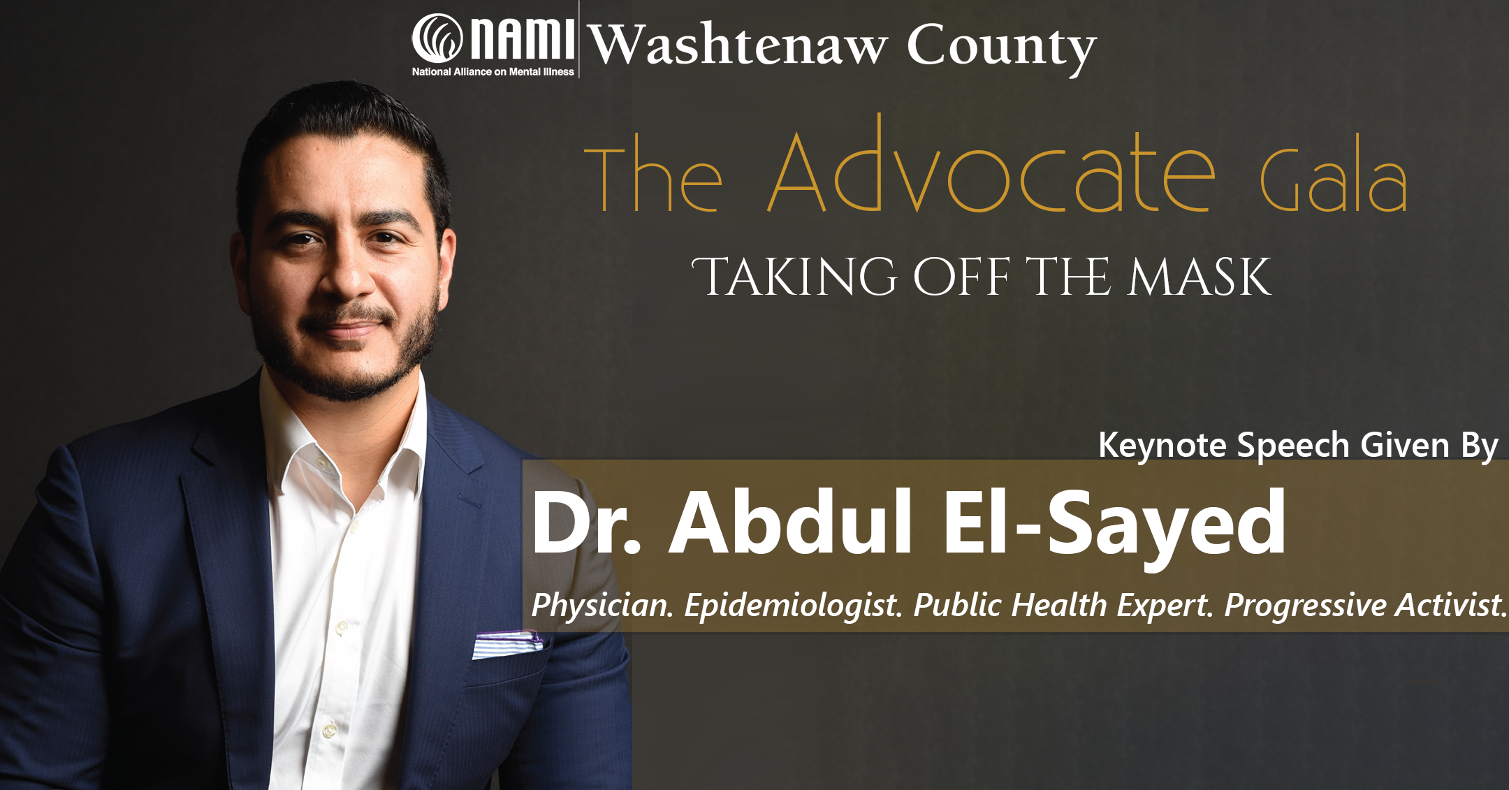 The Advocate Gala: Taking Off the Mask, Featuring Keynote Speaker Dr. Abdul El-Sayed